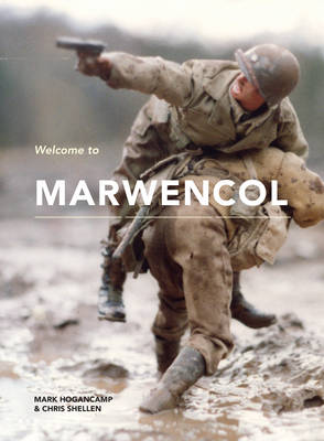 Welcome to Marwencol by Mark E. Hogancamp