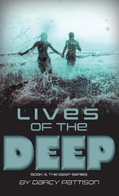 Lives of the Deep by Darcy Pattison