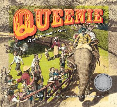 Queenie: One Elephant's Story by Peter Gouldthorpe