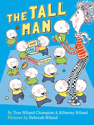 The Tall Man and the Twelve Babies by Tom Niland Champion