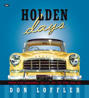 Holden Days by Don Loffler