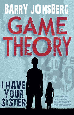 Game Theory by Barry Jonsberg