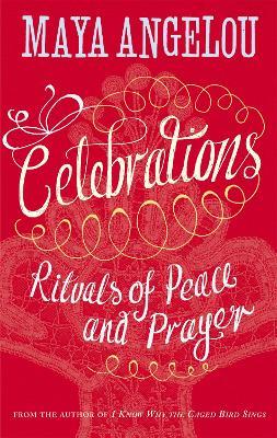 Celebrations by Dr Maya Angelou