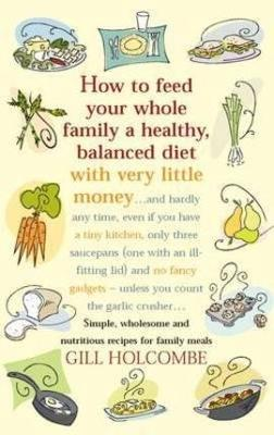 How To Feed Your Whole Family book