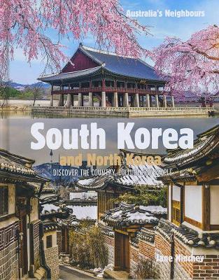 Australia's Neighbours: South Korea: and North Korea by Jane Hinchey