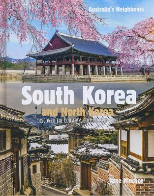 Australia's Neighbours: South Korea: and North Korea by Jane Hinchey