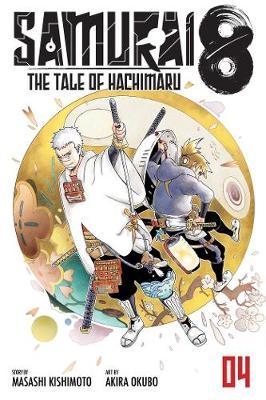Samurai 8: The Tale of Hachimaru, Vol. 4 book