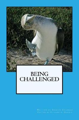 Being Challenged by Sharon Goldman