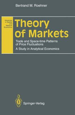 Theory of Markets by Bertrand M. Roehner