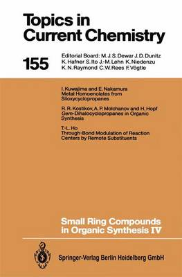Small Ring Compounds in Organic Synthesis IV by Tse-Lok Ho