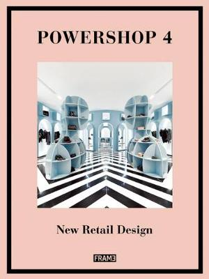 Powershop 4: Retail Design by Jane Szita