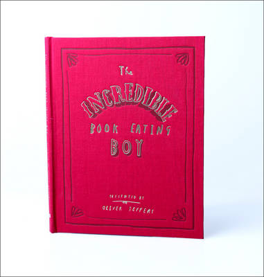 The The Incredible Book Eating Boy by Oliver Jeffers