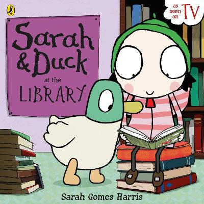 Sarah and Duck at the Library by Sarah Gomes Harris