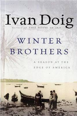 The Winter Brothers by Ivan Doig