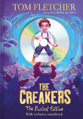 The Creakers: The Musical Edition: Book and Soundtrack by Tom Fletcher