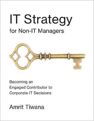 IT Strategy for Non-IT Managers book