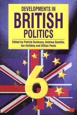 Developments in British Politics by Andrew Gamble