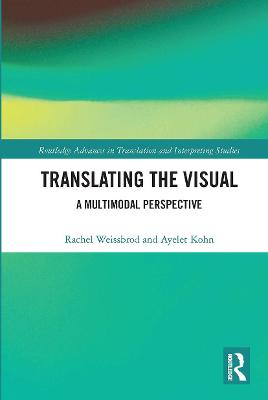 Translating the Visual: A Multimodal Perspective by Rachel Weissbrod