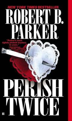 Perish Twice (Om) by Robert Parker
