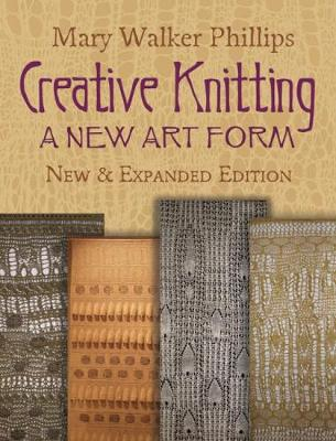 Creative Knitting by Phillips