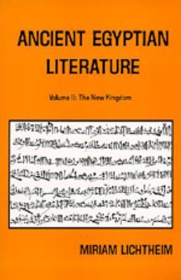 Ancient Egyptian Literature: v. 2: Ancient Egyptian Literature New Kingdom book