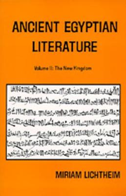 Ancient Egyptian Literature: v. 2: Ancient Egyptian Literature New Kingdom book