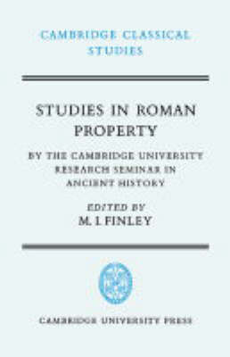 Studies in Roman Property by Moses I. Finley