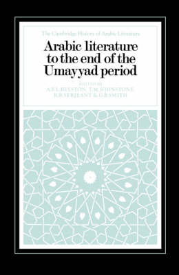 Arabic Literature to the End of the Umayyad Period by T. M. Johnstone