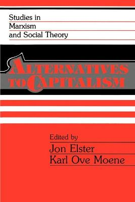 Alternatives to Capitalism by Jon Elster