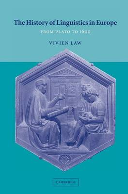History of Linguistics in Europe by Vivien Law