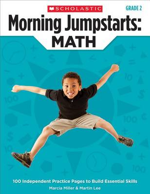 Morning Jumpstarts: Math (Grade 2) by Martin Lee