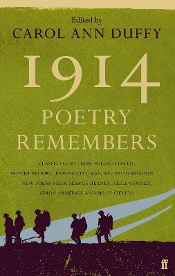 1914: Poetry Remembers by Carol Ann Duffy