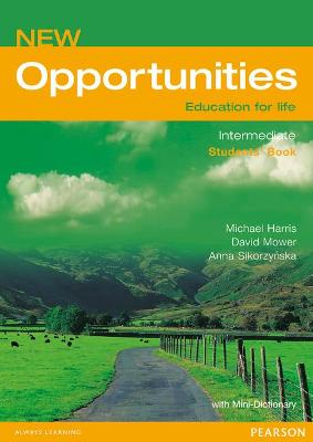 Opportunities Opportunities Global Intermediate Students' Book NE Global Intermediate Students' Book by David Mower