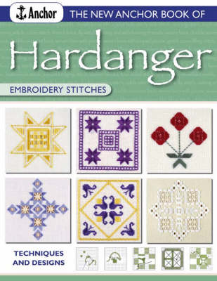 New Anchor Book of Hardanger Embroidery Stitches by Sue Whiting