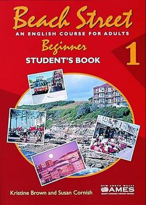 Beach Street 1: Student's Book by Susan Cornish