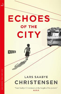 Echoes of the City by Lars Saabye Christensen