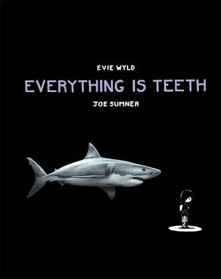Everything is Teeth book