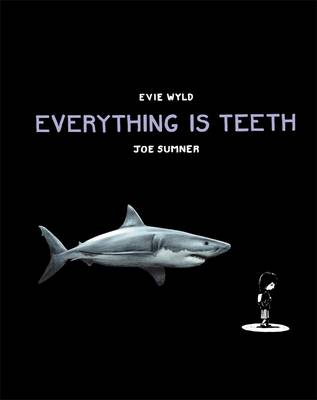 Everything is Teeth book