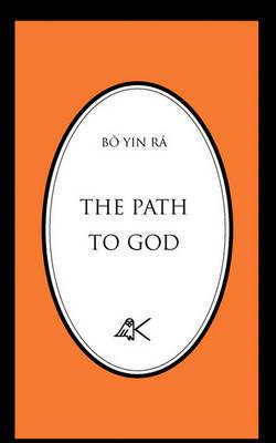 The Path to God by Bo Yin Ra