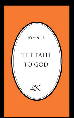 The Path to God by Bo Yin Ra