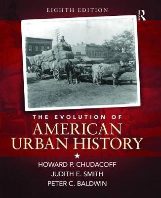 Evolution of American Urban Society by Howard P. Chudacoff