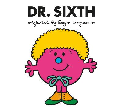 Doctor Who: Dr. Sixth (Roger Hargreaves) book