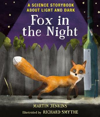 Fox in the Night: A Science Storybook About Light and Dark book