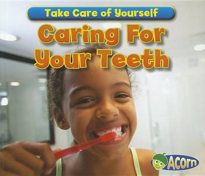 Caring for Your Teeth by Sian Smith