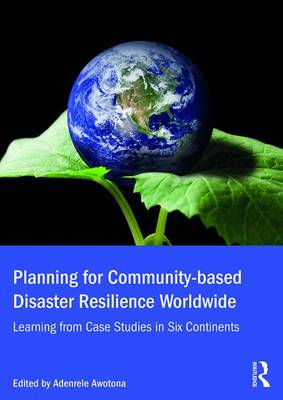Planning for Community-based Disaster Resilience Worldwide book