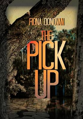 The Pick Up by Ms Fiona Donovan