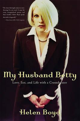My Husband Betty by Helen Boyd