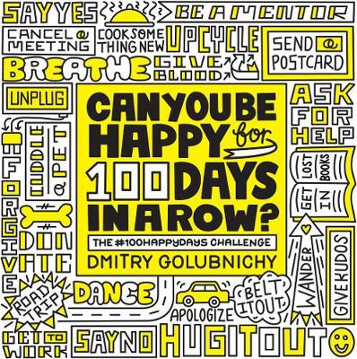 Can You Be Happy for 100 Days in a Row by Dmitry Golubnichy