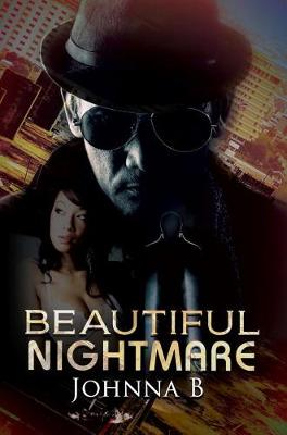 Beautiful Nightmare by B. Johnna