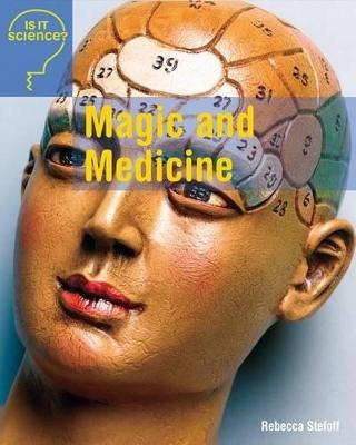 Magic and Medicine by Rebecca Stefoff